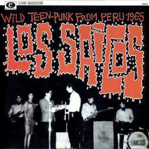 los_saicos-wild_teen_punk_from_peru-front